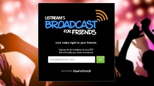 Broadcast for Friends: comparte vídeo en tiempo real desde tu iPhone