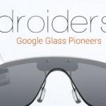 Droiders mostrará cómo funcionan las Google Glass a los asistentes a App Trade Centre 2013