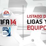 Lista completa de las ligas y equipos de FIFA 14 para móviles y tablets iOS y Android