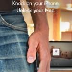 Knock, una app que permite desbloquear tu Mac desde un iPhone 4S o superior con un meneo