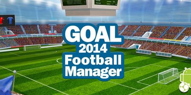 GOAL 2014 Football Manager, el último éxito entre los juegos móviles de fútbol
