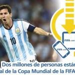 La app oficial del Mundial de Brasil suma 2 millones de descargas cada día