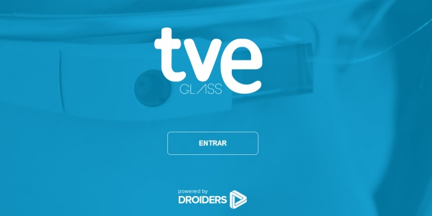 RTVE y Droiders lanzan la primera app del mundo para ver tv en Google Glass