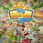 Big Business Deluxe, un juego de estrategia económica para iOS, Android y Windows
