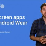 Cómo desarrollar apps de pantalla completa para Android Wear