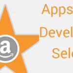 Appstore Developer Select, el programa para desarrolladores de Amazon
