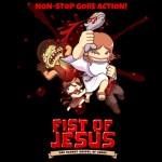 Fist of Jesus, montando un cristo contra los zombies
