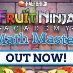 Fruit Ninja Academy: Math Master, matemáticas al corte