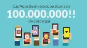 Las apps creadas con Mobincube superan los 100 millones de descargas