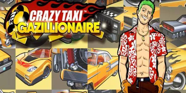 Los taxistas se vuelven aún más locos con Crazy Taxi Gazillionaire