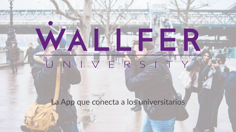 """Wallfer: """"Aspiramos a llegar a las universidades de toda España"""""""