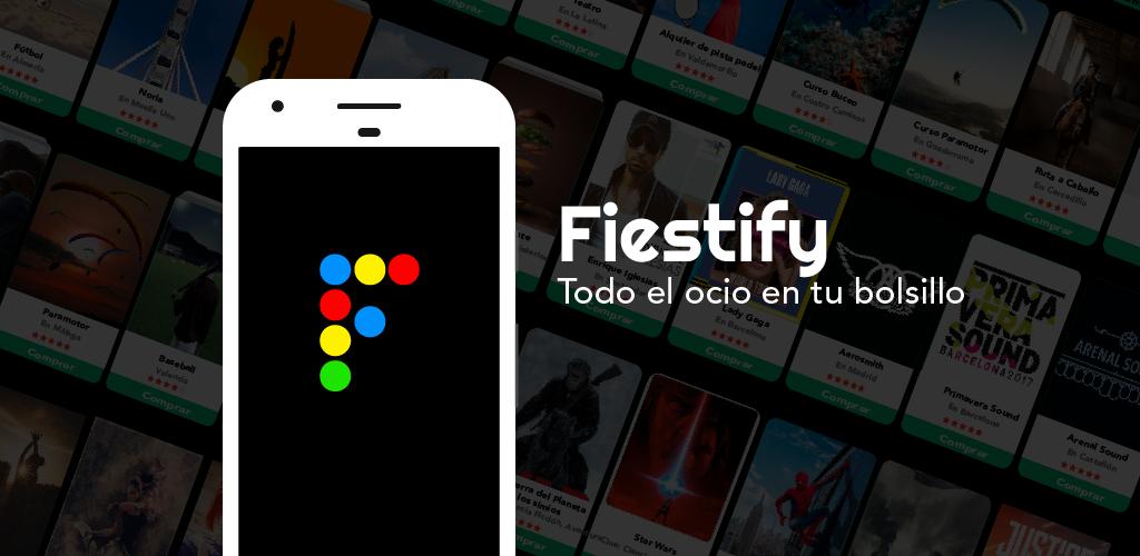 Nace Fiestify, la app que aglutina toda la oferta de ocio de tu ciudad