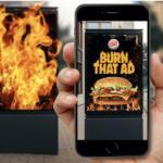 Burger King trolea a McDonald´s otra vez, ahora con realidad aumentada y fuego