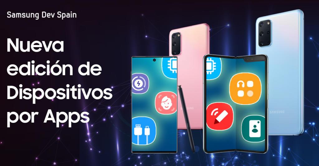 Samsung anuncia una nueva edición de Dispositivos por Apps, su challenge para desarrolladores