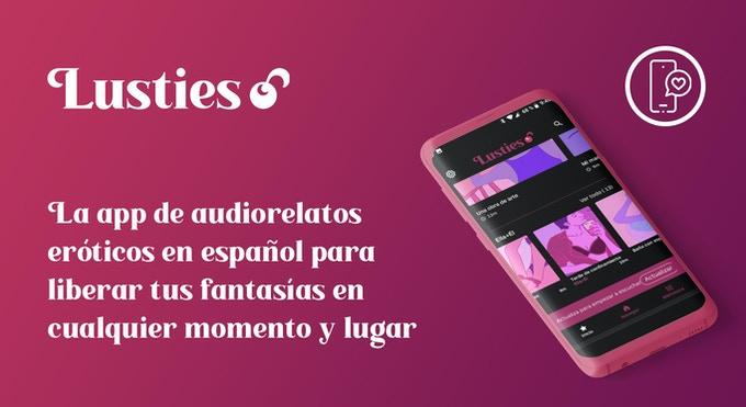 Nace Lusties, la primera app de audiorelatos eróticos en español